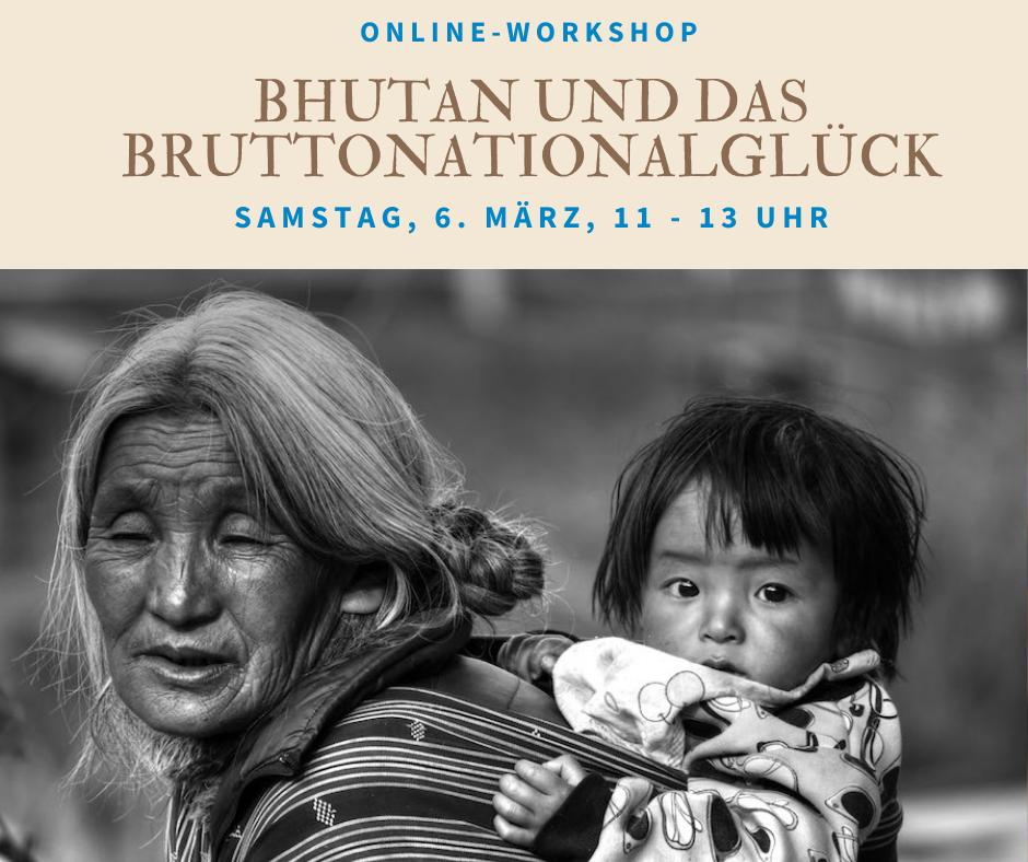 Bhutan Bruttonationalglück Workshop